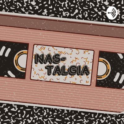 Nas-Talgia