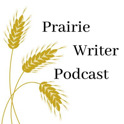 Prairie Writer Podcast