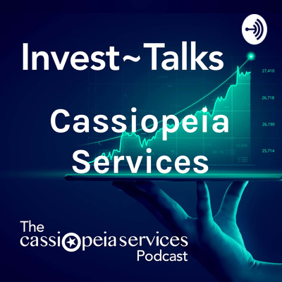 Cassiopeia Services: Invest~Talks