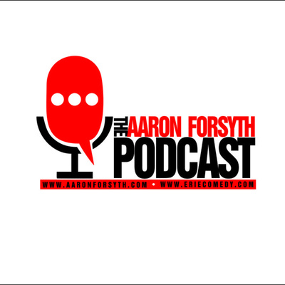AARON FORSYTH PODCAST