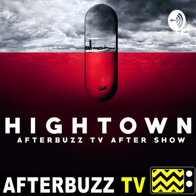Hightown After Show Podcast