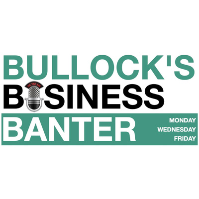 Mat Bullock's Business Banter