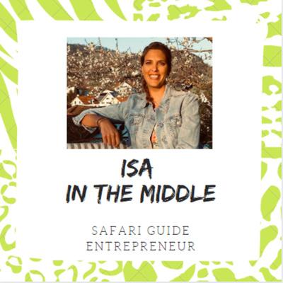Isa in the middle - Safari Guide & Entrepreneur
