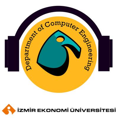 İzmir Ekonomi Üniversitesi Bilgisayar Mühendisliği Podcast Kanalı