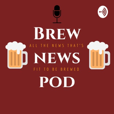 Brew News Podcast