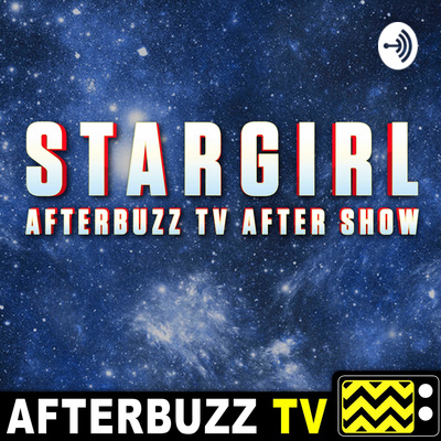 StarGirl After Show Podcast