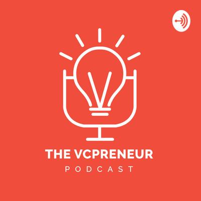 The VCpreneur: Startups   Venture Capital   Entrepreneurship   Fundraising