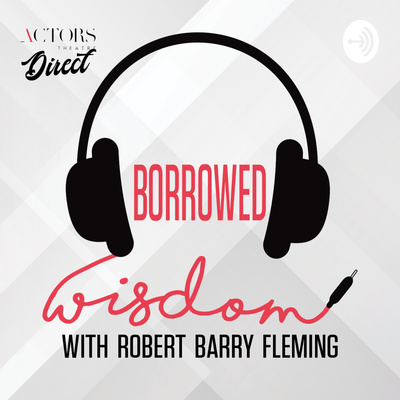 Borrowed Wisdom with Robert Barry Fleming