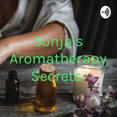 Sonja's Aromatherapy Secrets