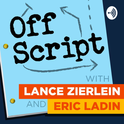 Off Script with Lance Zierlein & Eric Ladin