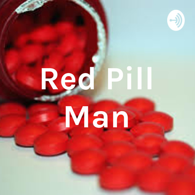 Red Pill Man