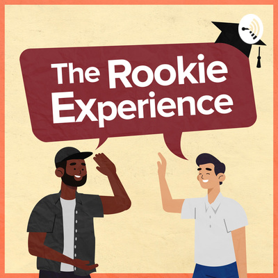 The Rookie Experience