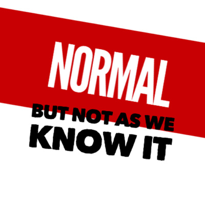 Normal But Not as We Know it