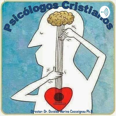 Psicología Cristiana - Dr. O Marino Casseignau Ph.D. Master en Teología - Dr en Psicología Clínica