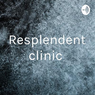 Resplendent clinic