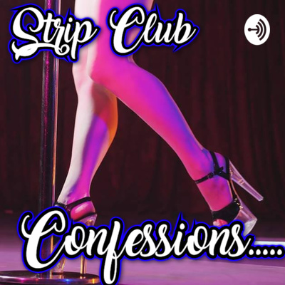 Strip Club Confessions