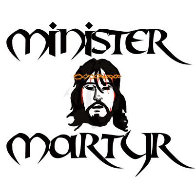 Minister Martyr