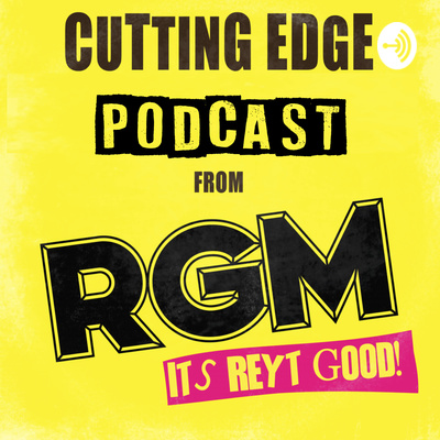 The Cutting Edge Music Industry Podcast from RGM Magazine