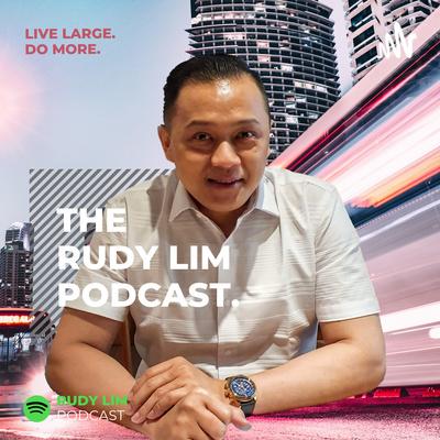 Rudy Lim Podcast
