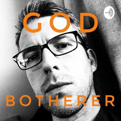 God Botherer
