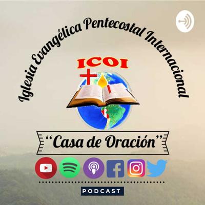 """Iglesia Evangélica Pentecostal Internacional """"Casa de Oración"""""""