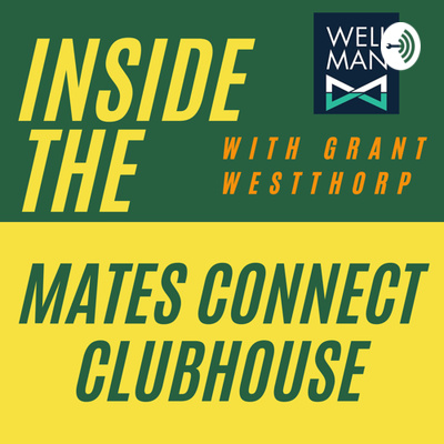 WELL MAN MATES CONNECT CLUBHOUSE