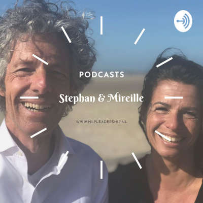 NLP Leadership podcasts van Stephan & Mireille