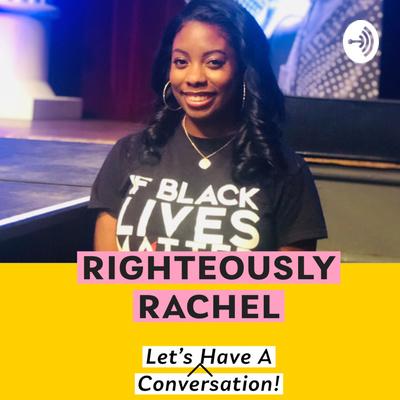 Righteously Rachel