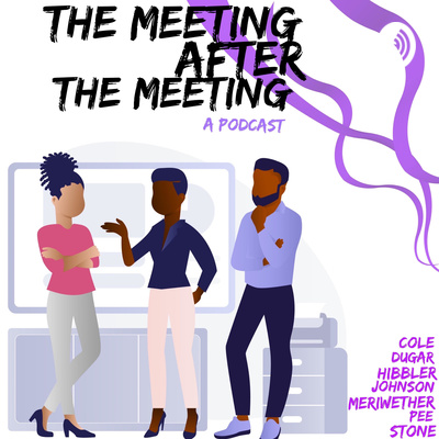 The Meeting After The Meeting