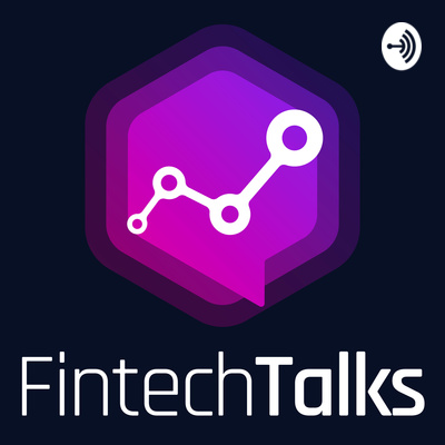 Fintech Talks - Podcast