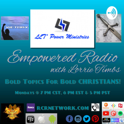 Empowered Radio with Lorrie L. Timbs