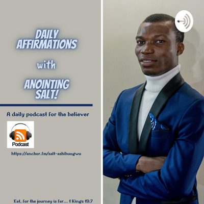 Daily Affirmations With Anointing Salt