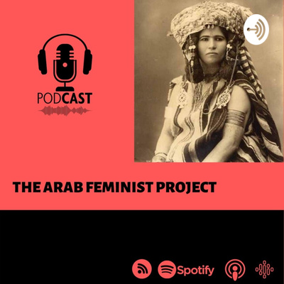 The Arab Feminist Project