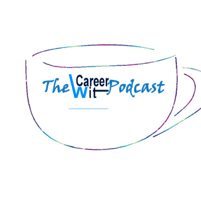 The Career Wit Podcast