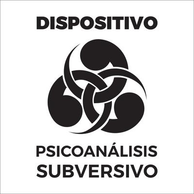 Dispositivo Psicoanálisis Subversivo