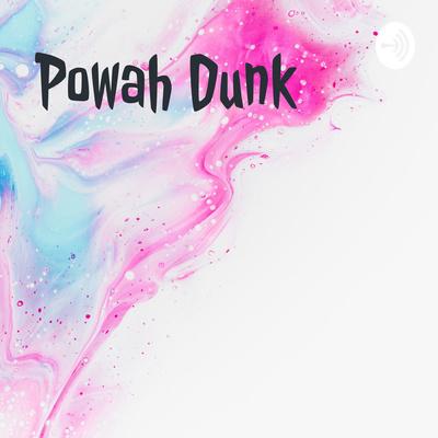 Powah Dunk