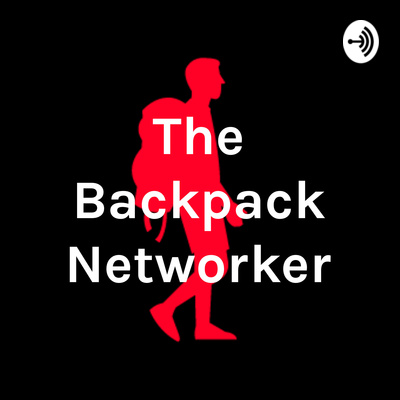 The Backpack Networker