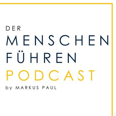MENSCHEN-FÜHREN-Podcast