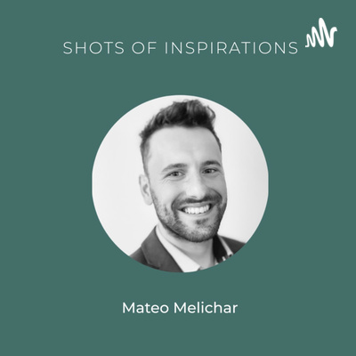 Shots of Inspiration With Mateo