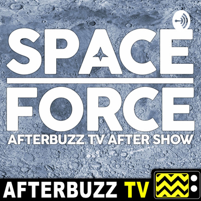 Space Force After Show Podcast