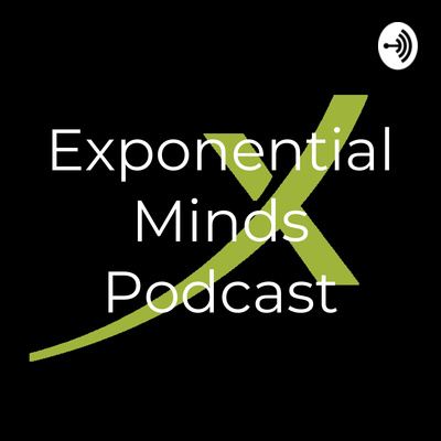 Exponential Minds Podcast