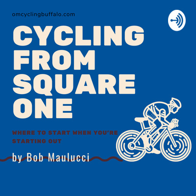The Cycling from Square One Podcast