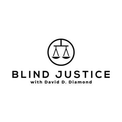 Blind Justice with David Diamond