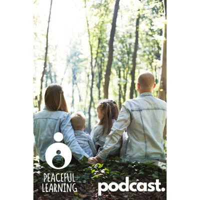 Peaceful Learning Podcast