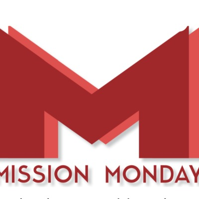 MissionMonday