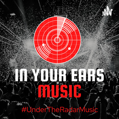 In Your Ears   Under The Radar Music