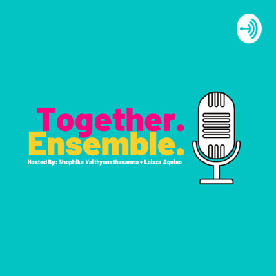Together, Ensemble.