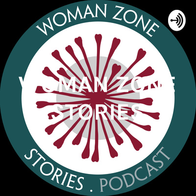 WOMAN ZONE STORIES