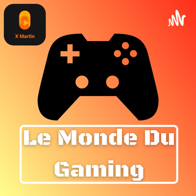 Le Monde Du Gaming