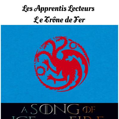 Les Apprentis Lecteurs - Le trône de fer